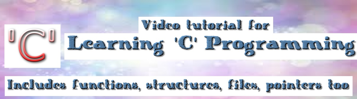 Video for Learning 'C' Programming
